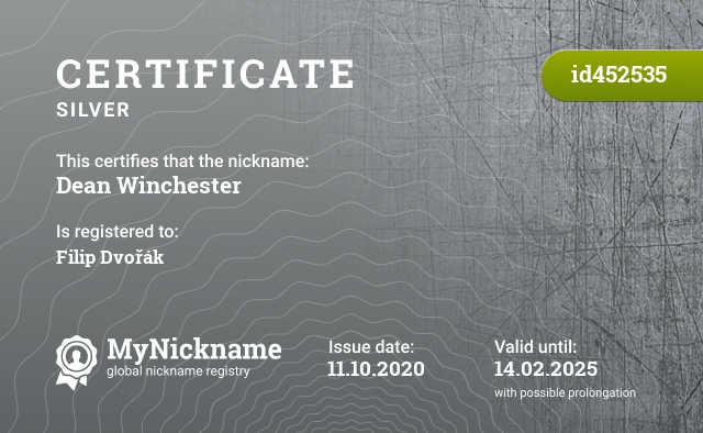 Certificate for nickname Dean Winchester is registered to: Filip Dvořák