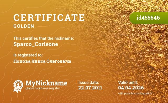 Certificate for nickname Sparco_Corleone is registered to: Попова Яниса Олеговича