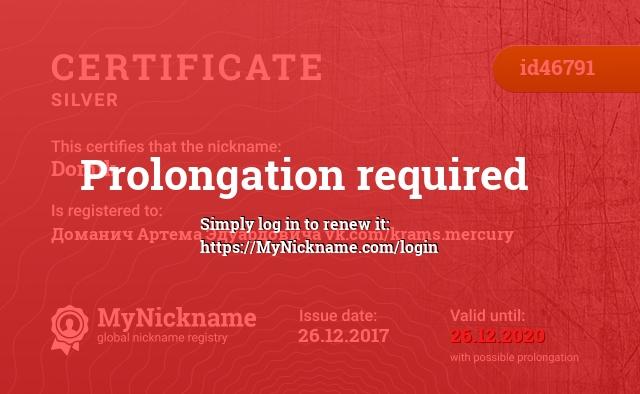 Certificate for nickname Domik is registered to: Доманич Артема Эдуардовича vk.com/krams.mercury