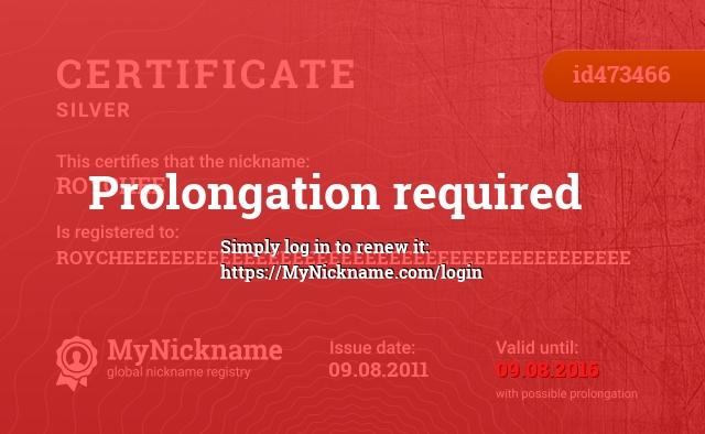 Certificate for nickname ROYCHEE is registered to: ROYCHEEEEEEEEEEEEEEEEEEEEEEEEEEEEEEEEEEEEEEEEEE