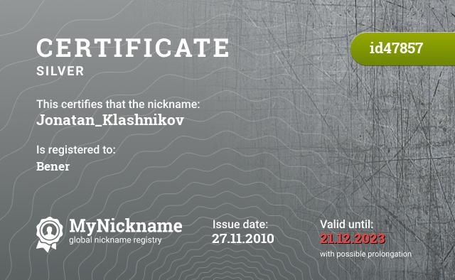 Certificate for nickname Jonatan_Klashnikov is registered to: Bener