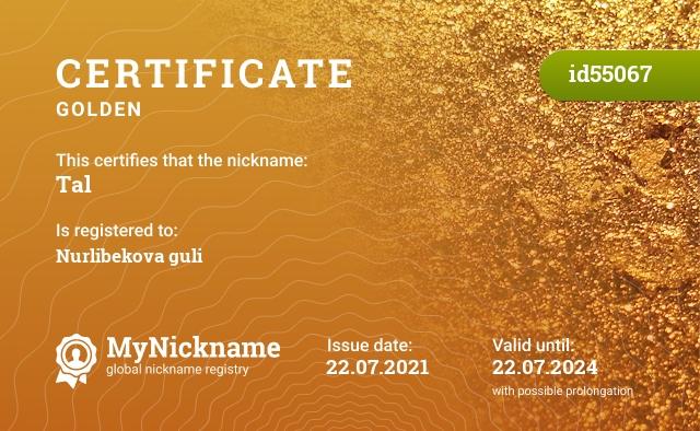 Certificate for nickname Tal is registered to: Nurlibekova guli