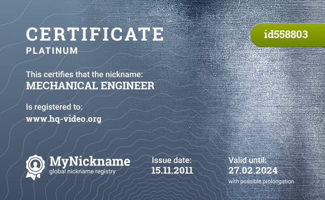 Certificate for nickname MECHANICAL ENGINEER is registered to: www.hq-video.org