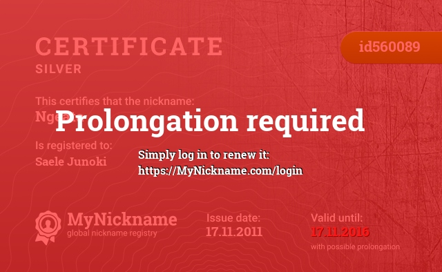 Certificate for nickname Ngeata is registered to: Saele Junoki