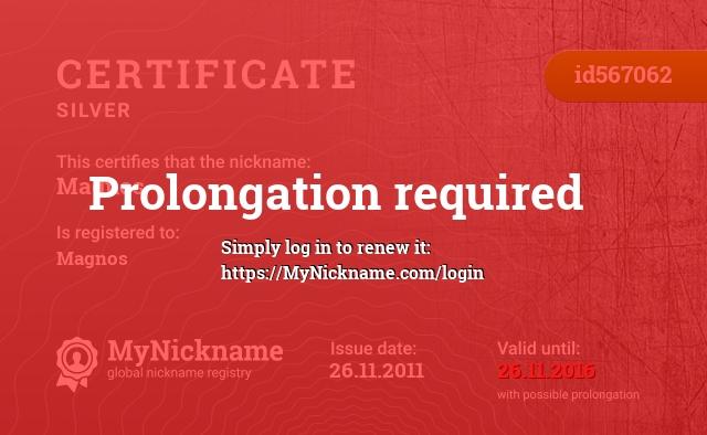 Certificate for nickname Magnos is registered to: Magnos