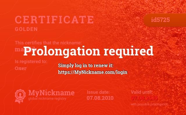 Certificate for nickname malejik is registered to: Олег