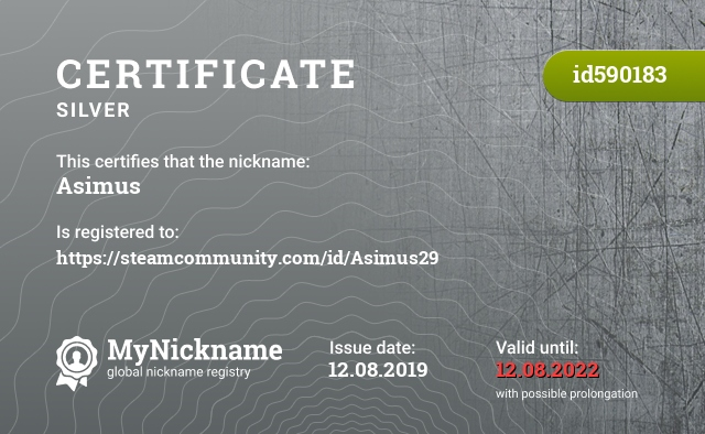Certificate for nickname Asimus is registered to: https://steamcommunity.com/id/Asimus29