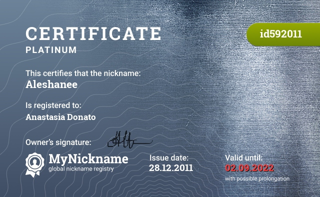 Certificate for nickname Aleshanee is registered to: Anastasia Donato