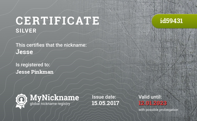 Certificate for nickname Jesse is registered to: Jesse Pinkman