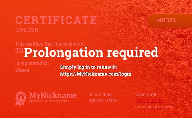 Certificate for nickname Til is registered to: Меня
