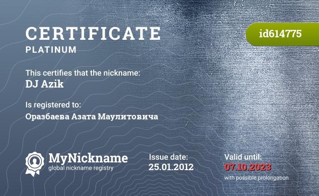 Certificate for nickname DJ Azik is registered to: Оразбаева Азата Маулитовича