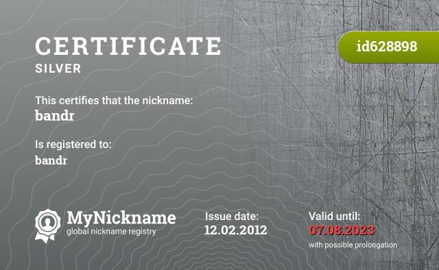 Certificate for nickname bandr is registered to: bandr