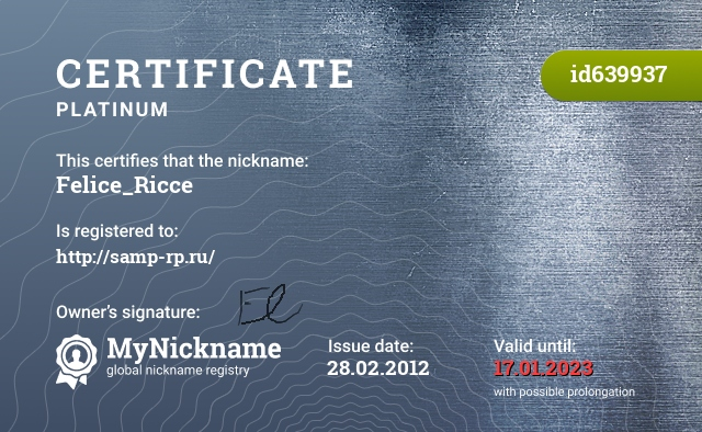 Certificate for nickname Felice_Ricce is registered to: http://samp-rp.ru/