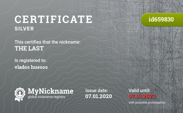 Certificate for nickname THE LAST is registered to: vlados huesos