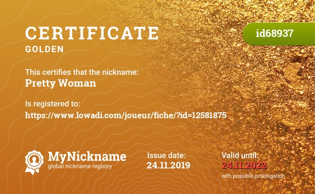 Certificate for nickname Pretty Woman is registered to: https://www.lowadi.com/joueur/fiche/?id=12581875