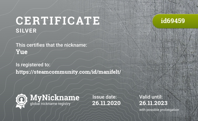 Certificate for nickname Yue is registered to: https://steamcommunity.com/id/manifelt/