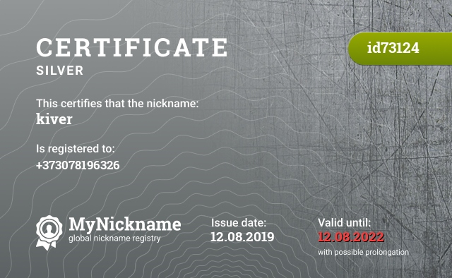 Certificate for nickname kiver is registered to: +373078196326