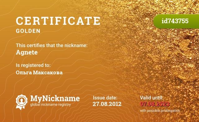 Certificate for nickname Agnete is registered to: Ольга Максакова