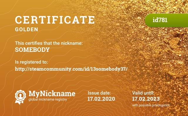 Certificate for nickname SOMEBODY is registered to: http://steamcommunity.com/id/13somebody37/