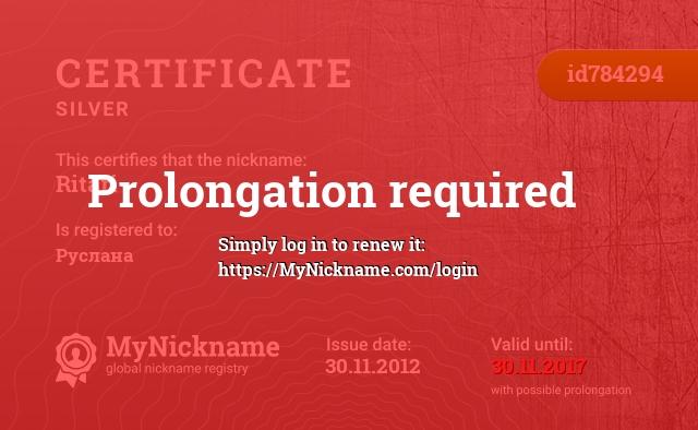 Certificate for nickname Ritari is registered to: Руслана