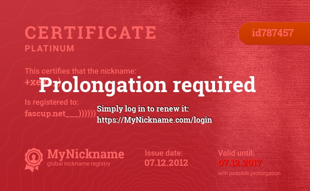 Certificate for nickname +xexe_) is registered to: fascup.net___))))))
