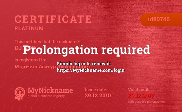 Certificate for nickname DJ ASO is registered to: Мкртчян Асатур Дживанович