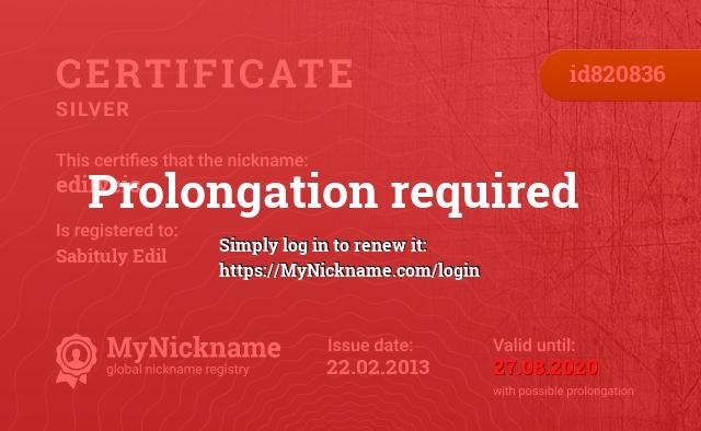 Certificate for nickname edilveis is registered to: Sabituly Edil