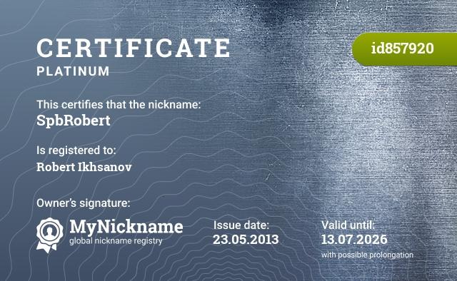 Certificate for nickname SpbRobert is registered to: Robert Ikhsanov