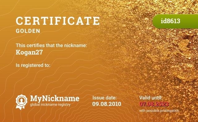 Certificate for nickname Kogan27 is registered to: