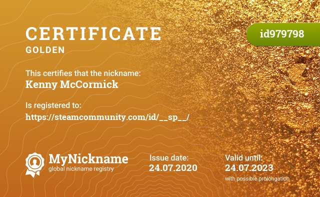 Certificate for nickname Kenny McCormick is registered to: https://steamcommunity.com/id/__sp__/