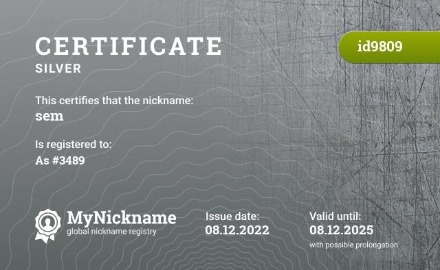 Certificate for nickname sem is registered to: Semyon